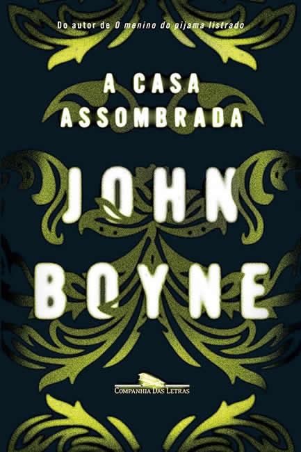 casa-assombrada - john boyne