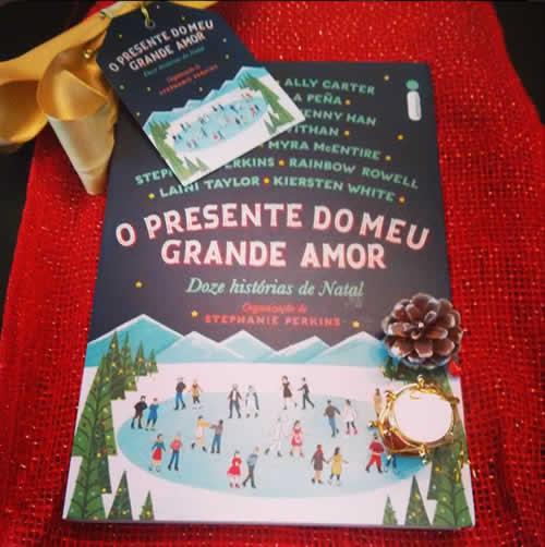 O presente do meu grande amor - Doze histórias de Natal