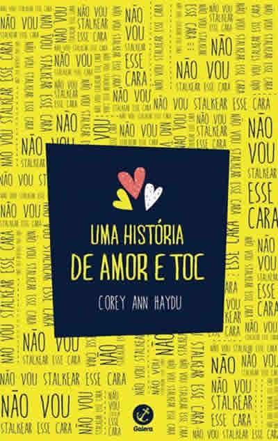 Corey Ann Haydu - Uma história de amor e TOC