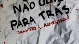 Jennifer L. Armentrout - Não olhe para trás