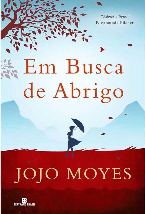 Jojo Moyes - Em Busca de Abrigo