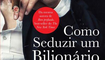 portia da costa - como seduzir um bilionario