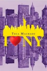I LOVE NEW YORK - TECA MACHADO