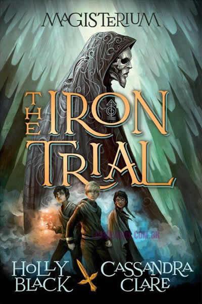 iron trial - cassandra clare