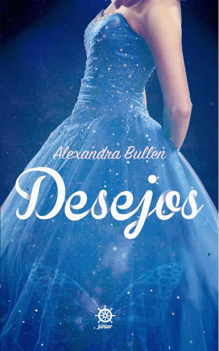 desejos - Alexandra Bullen
