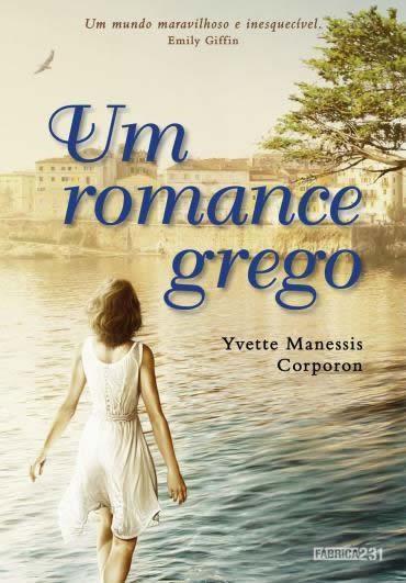 Yvette Manessis Corporon - Um romance grego